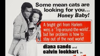 Honeybaby, Honeybaby (1974) | Diana Sands' Last Film | Calvin Lockhart