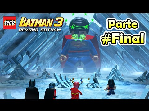 LEGO Batman 3 Beyond Gotham: #Final - Superman Final Boss, Quebrando o Gelo