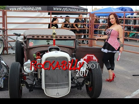 Great American Rockabilly Riot 2017 El Paso Tx.
