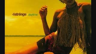 4 Strings Daytime Maxi Single