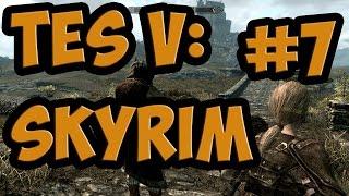 TES V: Skyrim #7 | ДИАЛОГИ О ДРАКОНАХ