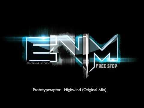 Клип Prototyperaptor - Highwind - Original Mix