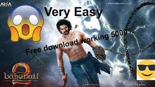 (5000% Working) Free download Bahubali 2 Full movie in Tamil, Telugu, Malayalam and Hindi For free!!