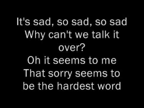 Elton John - Sorry Seems To Be The Hardest Word Lyrics