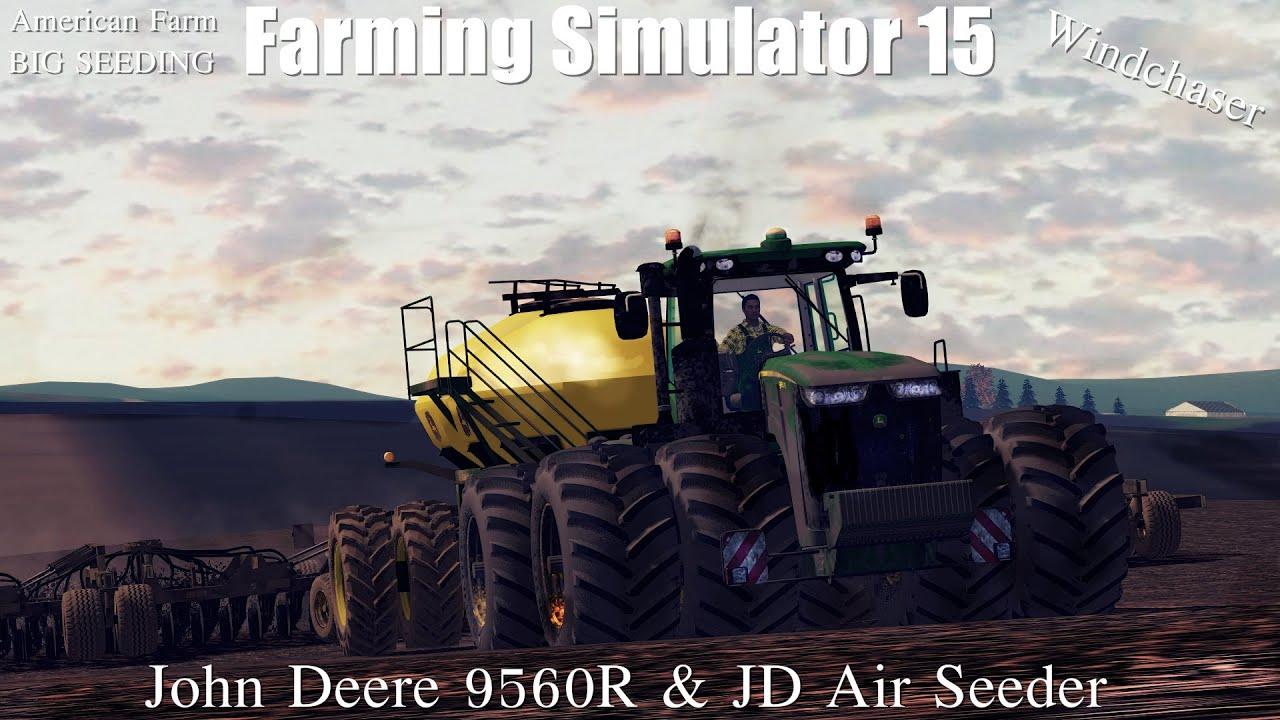 Biggest Seeder Of John Deere: Big Seeding In America 2015 ㋡ John Deere 9560R & John