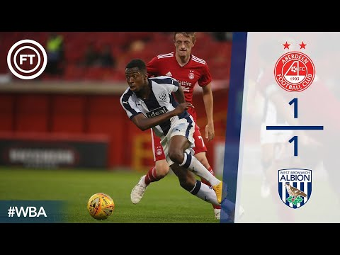 Aberdeen 1 West Bromwich Albion 1 Full Highlights And Goals