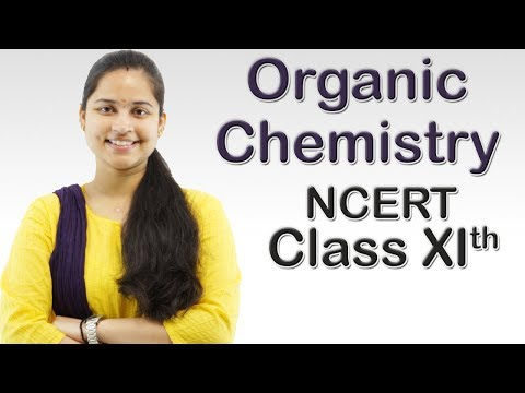 CBSE Class 11 : Organic Chemistry - Chapter 12 Lesson 2(Organic Chemistry)