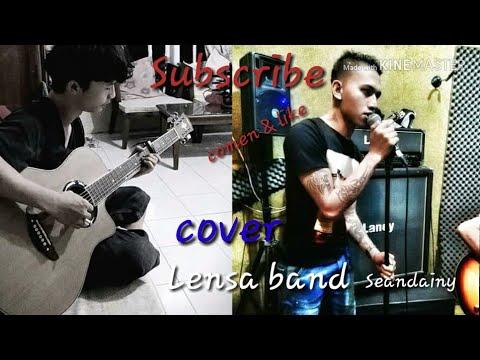Cover lagu LENSA Band SEANDAINYA