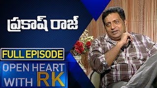 Actor Prakash Raj  | Open Heart With RK |  Full Episode | ABN Telugu