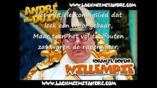 André van Duin - oranje boven/willempie (koningslied)