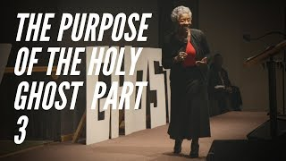 """The Purpose of the Holy Ghost Part 3"" Pastor Yolanda M. Hunt // Sunday 2-3-19"