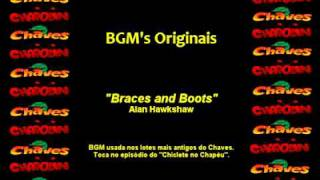 CHAVES & CHAPOLIN - Música de Fundo - Braces and Boots