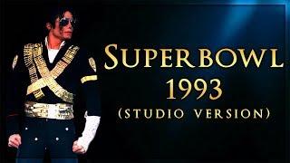 SUPERBOWL 1993 MEDLEY - Live Studio Version (Album Remake) | Michael Jackson