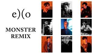 EXO - Monster (LDN Noise Creeper Bass Remix) (Chinese Version) [Audio]