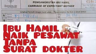 Forum Ibu Hamil - pesan tiket pesawat dan tanpa Surat Keterangan Dokter