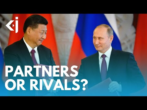 Are CHINA And RUSSIA In A PARTNERSHIP Or COMPETITION? - KJ VIDS