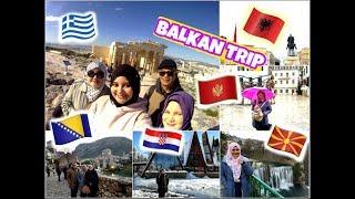 BALKAN TRIP | A TRAVEL VLOG