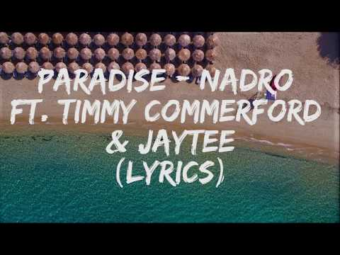 PARADISE  Nadro ft Timmy Commerford & Jaytee Lyrics