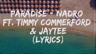 PARADISE - Nadro ft. Timmy Commerford & Jaytee (Lyrics)