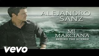 Alejandro Sanz - Mi Marciana (Behind The Scenes)