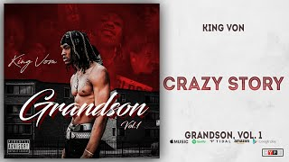 King Von - Crazy Story (Grandson 1)