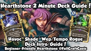 Hearthstone 2 Minute Deck Guide | Rogue | Havoc Weapon/shade!