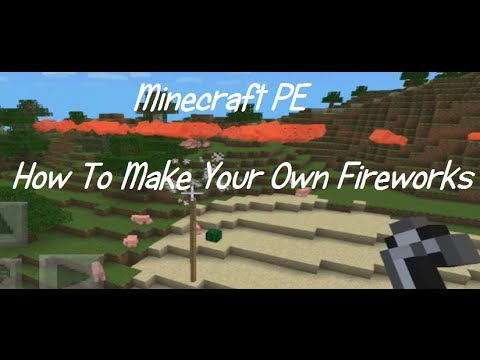 Minecraft PE: How To Make Your Own Fireworks!! (Tips & Tricks / Funny Stuff)