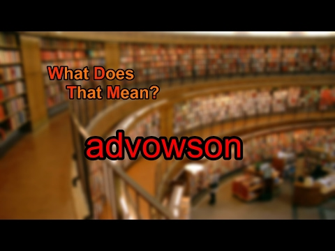 What does advowson mean?