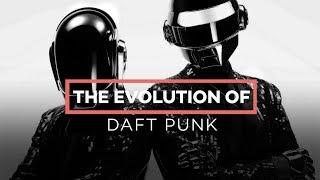 DAFT PUNK: The Evolution of...