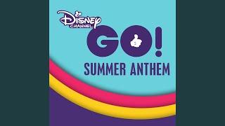 Disney Channel GO! Summer Anthem