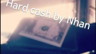 Hard Cash by Nhan // CENTI MAGIC GROUP