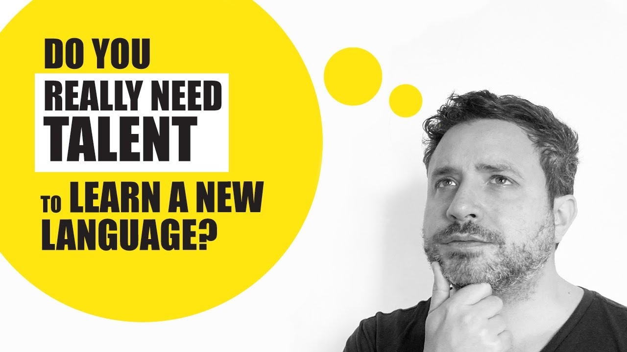 Do you really need Talent to Learn a New Language?
