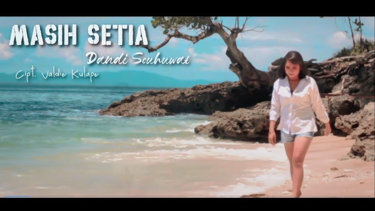 Lagu ambon terbaru 2020_MASIH SETIA_Dandi Souhuwat_OFFICIAL MV