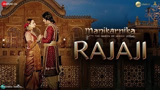 Rajaji (Hindi Movie Video Song) | Manikarnika