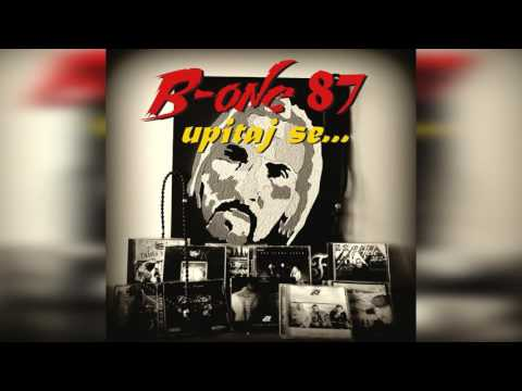 B - One 87  -  Upitaj Se - ( Official Audio 2016 ) HD