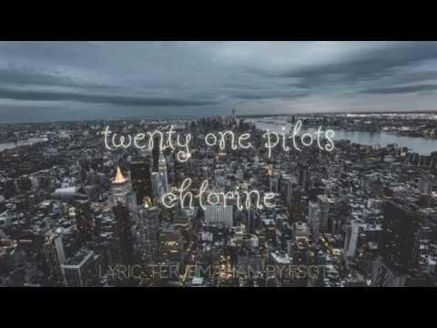 chlorine(lyric-terjemahan)--twenty-one-pilots