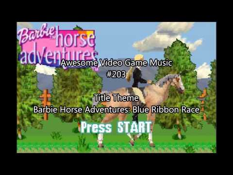 Awesome Video Game Music #203 - Title Theme (Barbie Horse Adventures: Blue Ribbon Race)