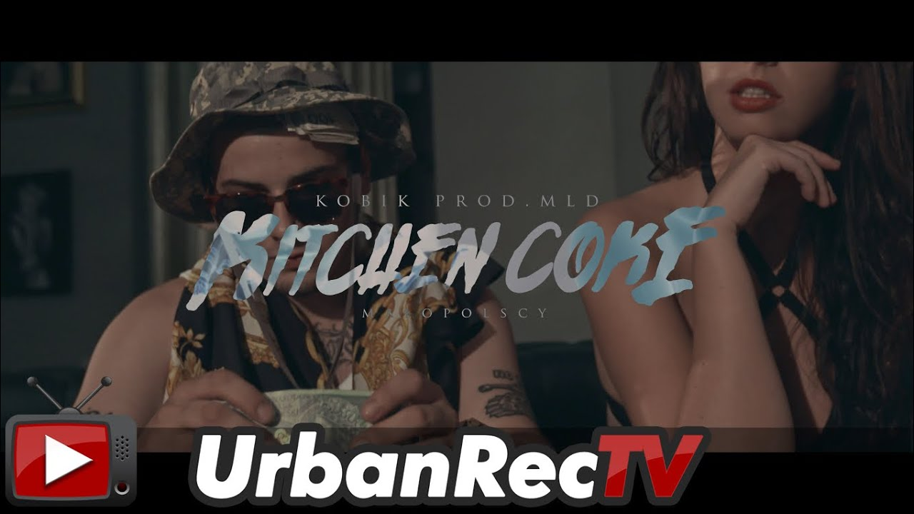 Kobik - Kitchen Coke (prod. MLD) [Official Video]