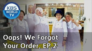 Oops! We Forgot Your Order I 주문을 잊은 음식점