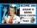 BLINK 182 ADAM S SONG HD BASS COVER TABS mp3