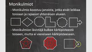 Kurssi 2: Kuvioiden geometria, osa16: Monikulmio
