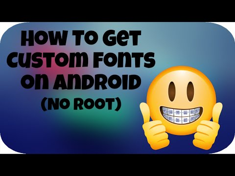 How To Install Custom Fonts On Android (No Root)