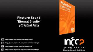 Phuture Sound - Eternal Gravity (Original Mix)
