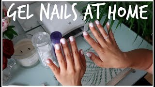 HOW I DO MY GEL NAILS | LONG LASTING & EASY AT HOME MANICURE