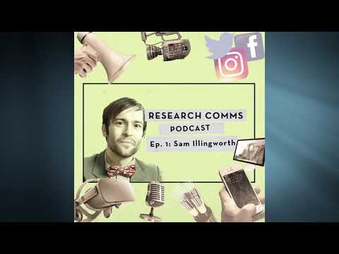 Research Comms Podcast Ep1: Sam Illingworth + science poetry