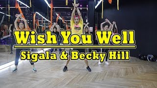 Wish You Well - Sigala & Becky Hill   Dance Fitness By Golfy   คลาสเต้นออกกำลังกาย