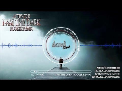 Activator - I Am The Dark (Rooler Rmx) - Official Preview (Activa Dark)