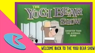 """Welcome Back to The Yogi Bear Show"" The Yogi Bear Show Bumper 