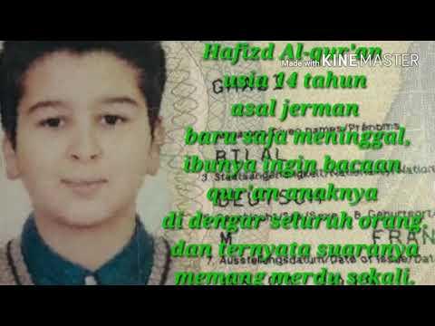 Hafizd qur'an asal jerman usia 14 tahun bersuara merdu.