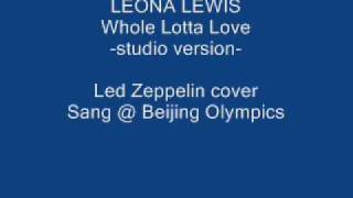 Leona Lewis - Whole Lotta Love (Led Zeppelin cover)